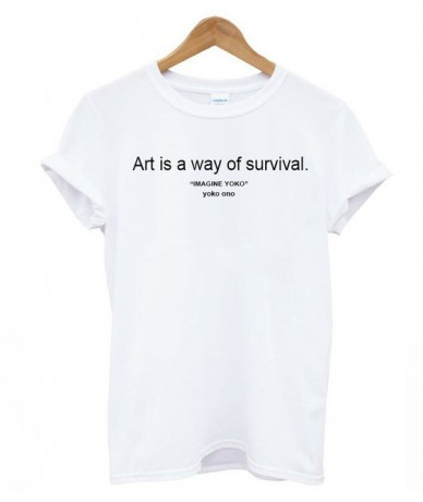 art is a way of survival Letters Print Women tshirt Cotton Casual Funny t shirts For Lady Top Tee Hipster Drop Ship Z-387 - ...