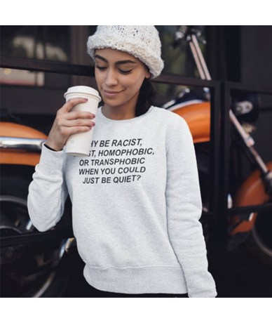 Why Be Racist Sexist Homophobic Sweatshirt Women Pink Long Sleeve Hoodie Civil Rights Hoody Harajuku Clothes Feminist Jumper...