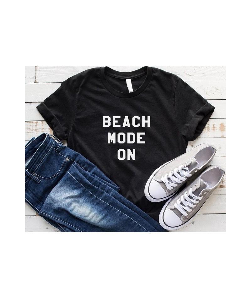 Beach mode on print Women tshirt Cotton Casual Funny t shirt For Lady Yong Girl Top Tee Hipster Drop Ship S-240 - Black - 4I...