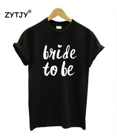 Bride To Be Letters Print Women tshirt Casual Cotton Hipster Funny t shirt For Girl Top Tee Tumblr Drop Ship BA-94 - Black -...