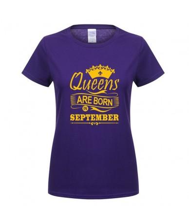 Summer Womens T Shirt Queens Are Born In September T-shirt Short Sleeve Casual Cotton Girl Tops Birthday Gift For Women OT-7...