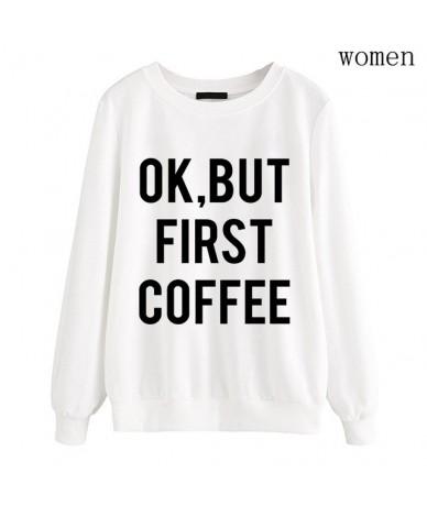 print hoodies brand tracksuit Harajuku autumn winter women sweatshirt Ok But First Coffee 2019 female fashion fleece pullove...
