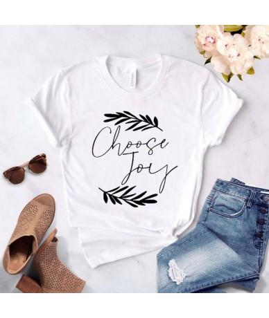 Choose Joy Women tshirt Cotton Casual Funny t shirt Gift For Lady Yong Girl Top Tee Drop Ship S-743 - White - 464169429873-4